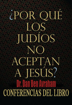 Por qué los judíos no aceptan a Jesús
