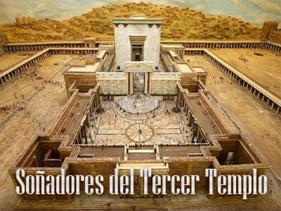 Soñadores del Tercer Templo