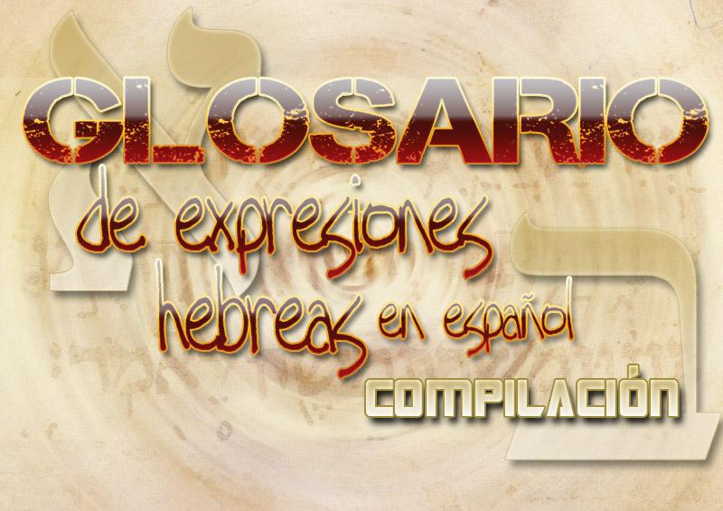 Glosario Hebreo - Español