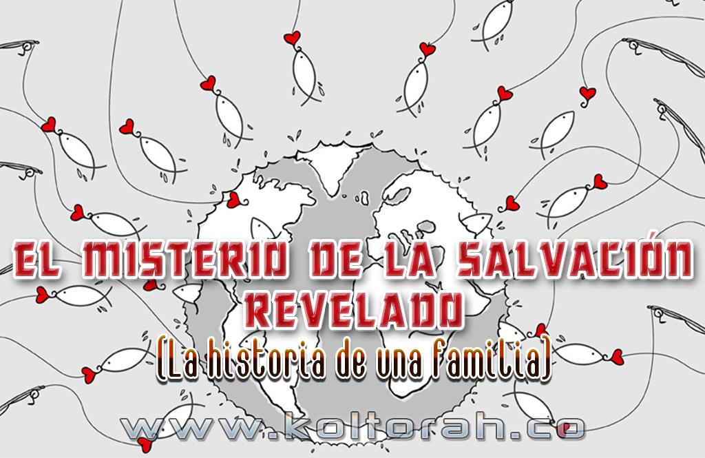 El Misterio de la Salvación revelado