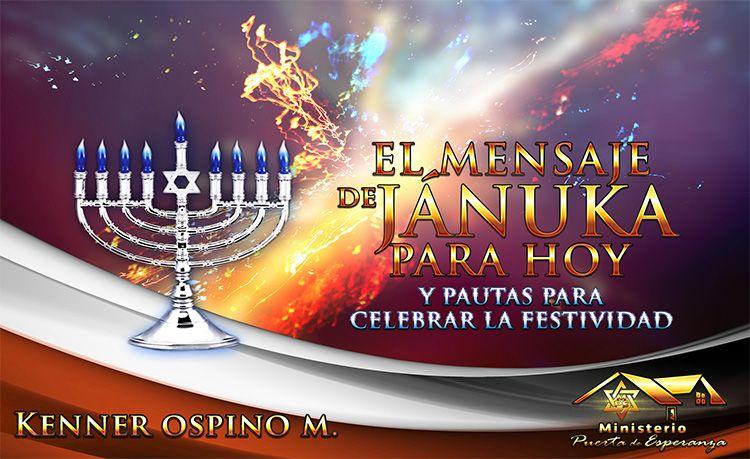 El mensaje de Jánuka para hoy y pautas para celebrar la festividad por Kenner Ospino M.