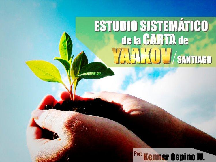 Estudio de la carta de Yaakov (Santiago) – Kenner Ospino M.