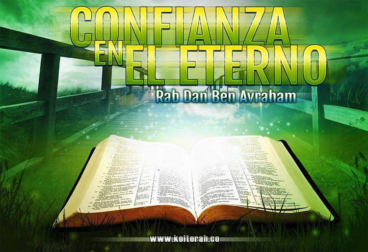 Confianza en el Eterno – Dr. Dan Ben Avraham