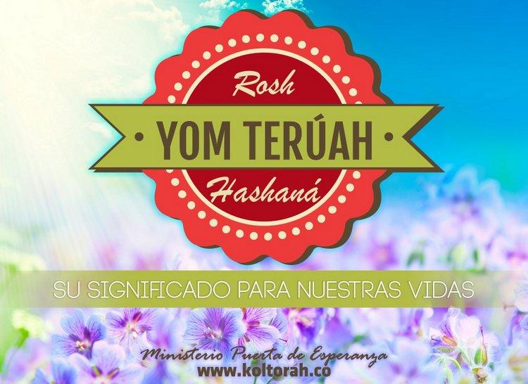 Yom Teruáh (Día del Trompetazo del Despertar), su significado para nuestras vidas – Kenner Ospino M.