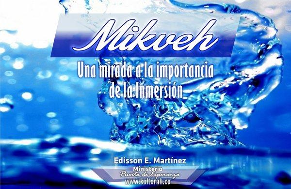 La Mikveh (Una mirada a la importancia de la Inmersión)