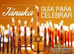 Guía para celebrar Jánuka: Costumbres, Bendiciones y Encendido de las Luces