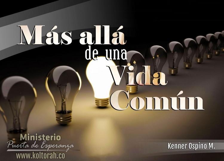 Más allá de una vida común – Kenner Ospino M.