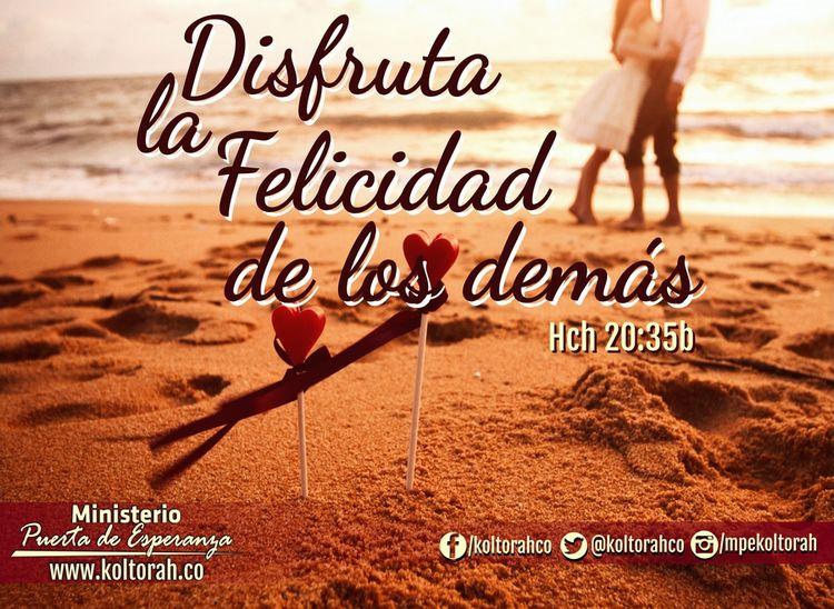 ¡Disfruta la felicidad los demás!