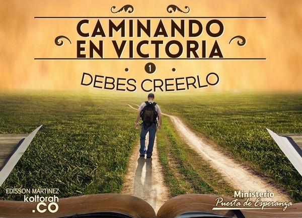 Caminando_DebesCreerlo_600