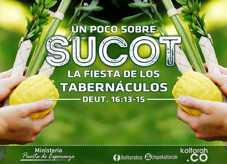 Un Poco Sobre  Sucot – La Fiesta De Los Tabernáculos