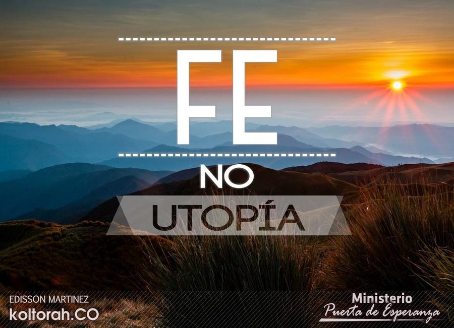 Fe, no Utopía – Edisson Martinez
