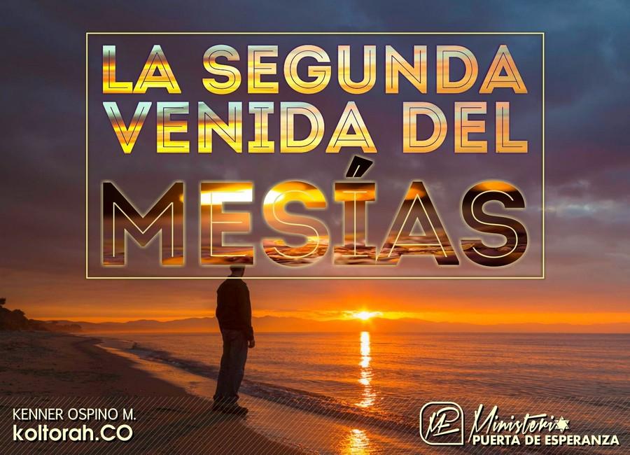 La Segunda Venida del Mesías – Kenner Ospino M.