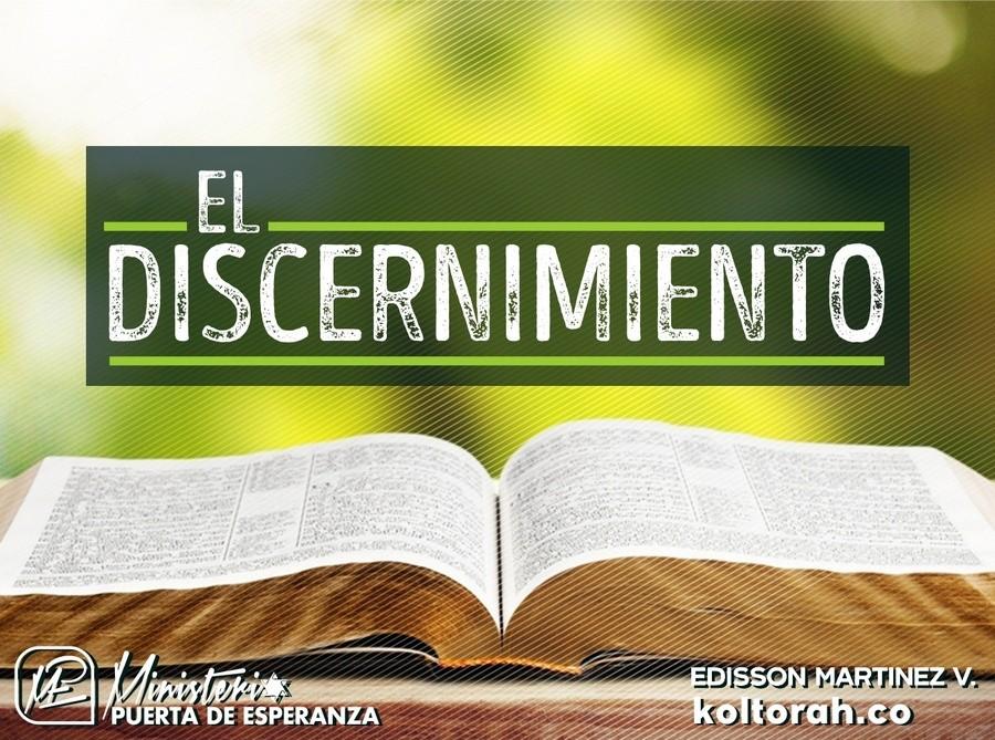 El Discernimiento – Edisson Martínez V.