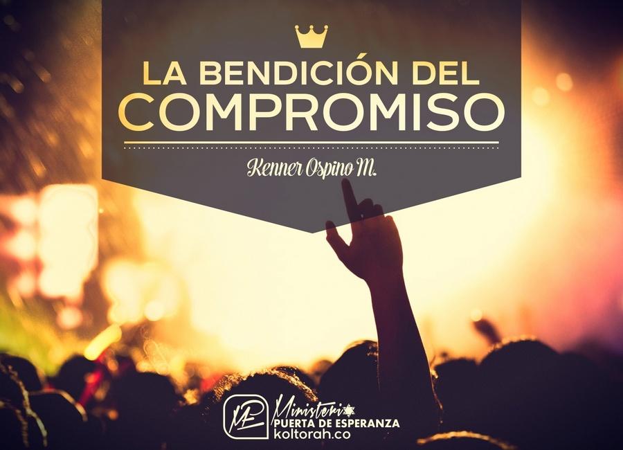 La Bendición del Compromiso – Kenner Ospino M.