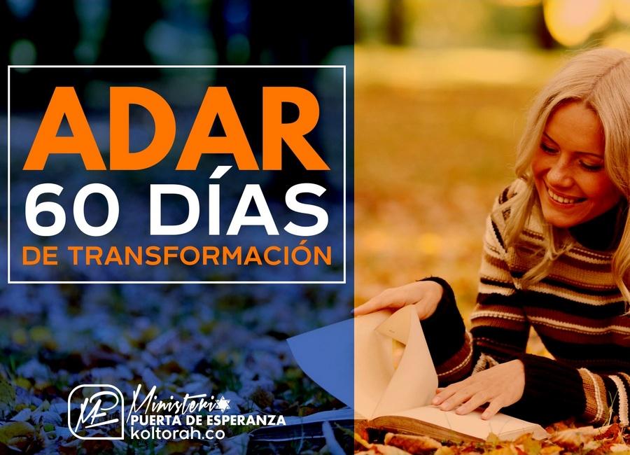 Adar: 60 Días de Transformación