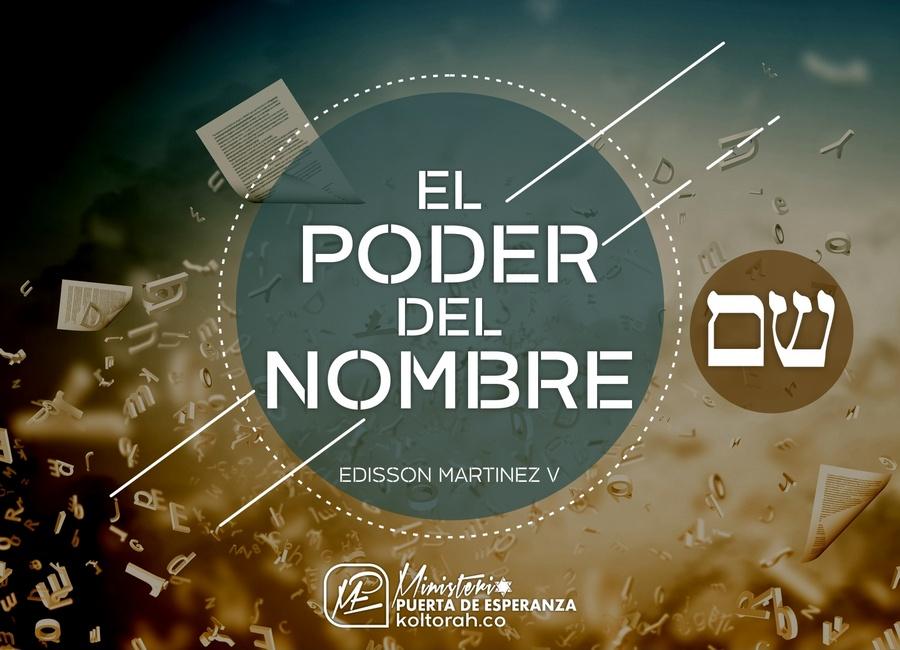 El Poder del Nombre – Edisson Martinez V.