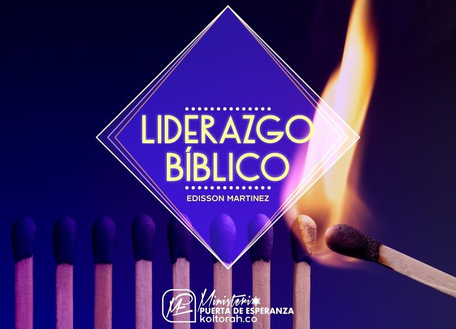 Liderazgo Bíblico – Edisson Martinez