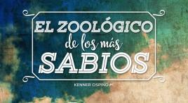 El Zoológico de los más sabios (Jajamím) – Kenner Ospino M.