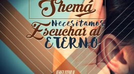 Shemá: Necesitamos escuchar al Eterno – Kenner Ospino M.