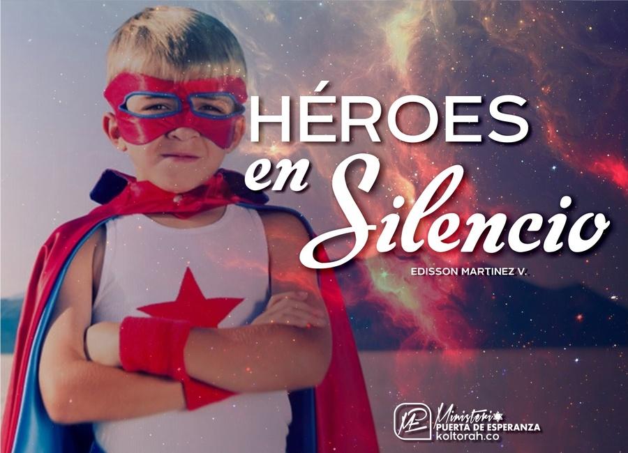 Héroes en silencio – Edisson Martinez