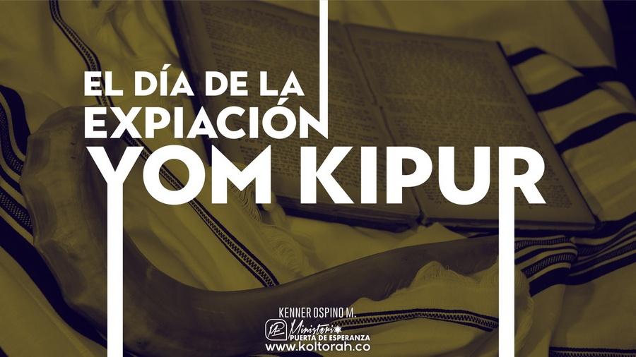 Yom Kipur (El Día de la Expiación) ¿Por qué celebramos? | Kenner Ospino M. |