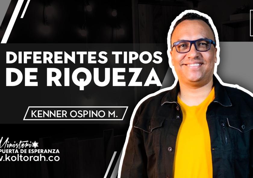 S4 | Diferentes tipos de riquezas | Kenner Ospino M. |