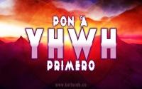 Pon a YHWH Primero