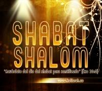 Shabat Shalom (Exo 20:8)